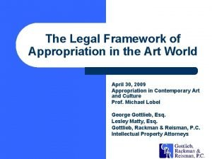 The Legal Framework of Appropriation in the Art