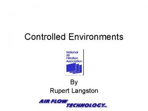 Controlled Environments By Rupert Langston Definition Controlled Environments