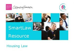 Smart Law Resource Housing Law Housing Law Lesson