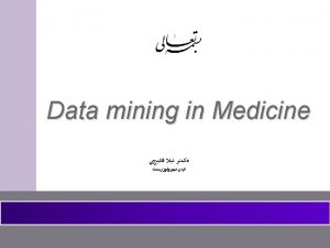 WHAT IS DATA MINING Data Mining is An