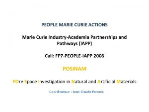 PEOPLE MARIE CURIE ACTIONS Marie Curie IndustryAcademia Partnerships