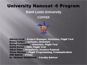 University Nanosat 6 Program Saint Louis University COPPER
