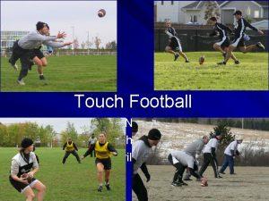 Touch Football Brian Nicholson Highland Touch Football League