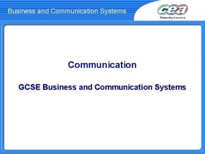 Business and Communication Systems Communication GCSE Business and