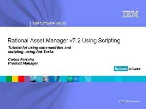 IBM Software Group Rational Asset Manager v 7