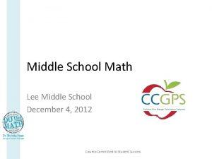 Middle School Math Lee Middle School December 4