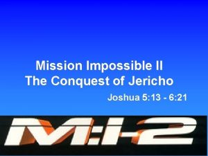 Mission Impossible II The Conquest of Jericho Joshua