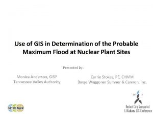 Use of GIS in Determination of the Probable
