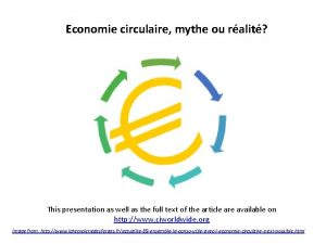Economie circulaire mythe ou ralit This presentation as