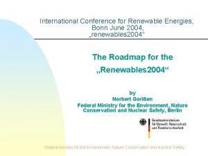 International Conference for Renewable Energies Bonn June 2004