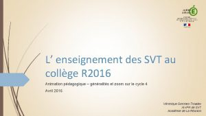 L enseignement des SVT au collge R 2016