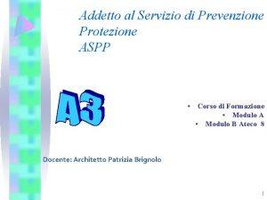 Addetto al Servizio di Prevenzione Protezione ASPP Corso