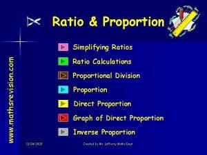 Ratio Proportion www mathsrevision com Simplifying Ratios Ratio