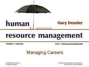 Gary Dessler tenth edition Chapter 10 Appendix Part