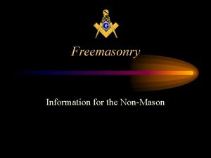 Freemasonry Information for the NonMason Interested in Joining