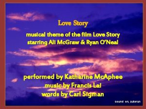 Love Story musical theme of the film Love