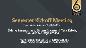 Semester Kickoff Meeting Semester Genap 20162017 Bidang Perencanaan