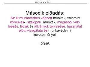 BME KJK MTK 2015 Msodik elads Szk munkatrben