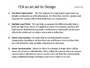 FEA as an aid to Design Andrei Lozzi