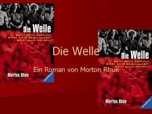 Die Welle Ein Roman von Morton Rhue n