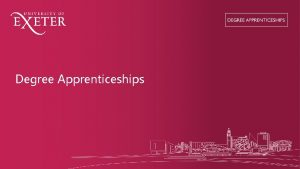 Degree Apprenticeships What are Degree Apprenticeships Degree Apprenticeships