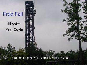 Free Fall Physics Mrs Coyle Stuntmans Free Fall