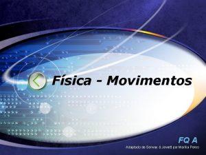 Fsica Movimentos FQ A Adaptado de Serway Jewett