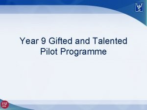 Year 9 Gifted and Talented Pilot Programme Key