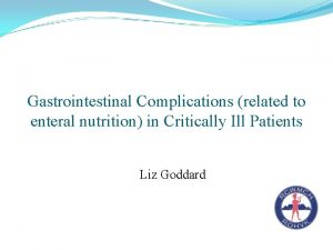 Gastrointestinal Complications related to enteral nutrition in Critically