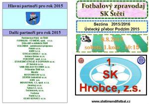 Hlavn partnei pro rok 2015 Fotbalov zpravodaj SK