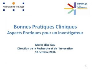Bonnes Pratiques Cliniques Aspects Pratiques pour un investigateur