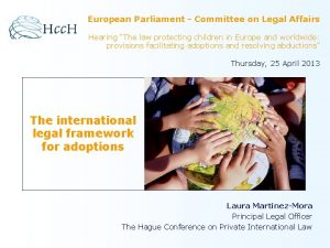 European Parliament Committee on Legal Affairs Hearing The