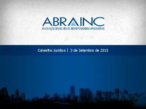 Conselho Jurdico 3 de Setembro de 2015 Defesa