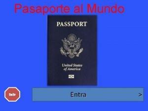 Pasaporte al Mundo Salir Entra Sign in with