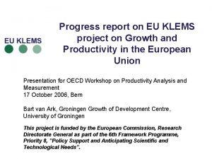 Progress report on EU KLEMS project on Growth