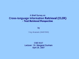 A Brief Survey on Crosslanguage Information Retrieval CLIR
