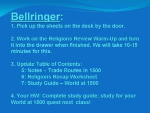 Bellringer 1 Pick up the sheets on the