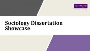 Sociology Dissertation Showcase Sociology Dissertation Coordinators 201920 Dr