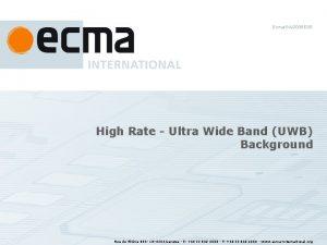 EcmaGA2005038 High Rate Ultra Wide Band UWB Background