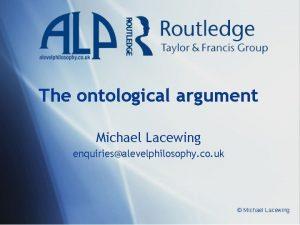 The ontological argument Michael Lacewing enquiriesalevelphilosophy co uk