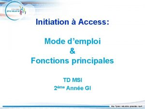 Initiation Access Mode demploi Fonctions principales TD MSI