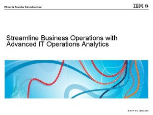 Streamline Business Operations with Advanced IT Operations Analytics