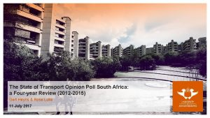 The State of Transport Opinion Poll South Africa