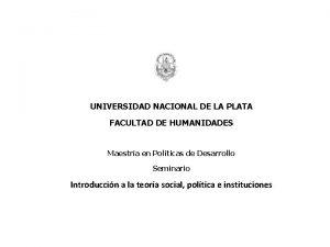 UNIVERSIDAD NACIONAL DE LA PLATA FACULTAD DE HUMANIDADES