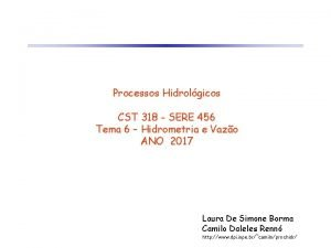 Processos Hidrolgicos CST 318 SERE 456 Tema 6