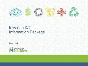 Invest in ICT Information Package May 2014 ICT
