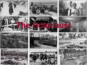 The Holocaust Holocaust Definition The genocide of European
