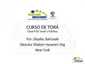 CURSO DE TOR Clase 82 Yosef y Potifera