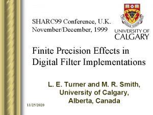 SHARC 99 Conference U K NovemberDecember 1999 Finite