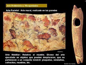 Arte Prehistrico y Mesopotmico Arte Parietal Arte mural